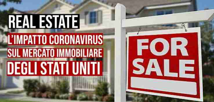 real estate, l'impatto coronavirus sul mercato immobiliare negli Stati Uniti
