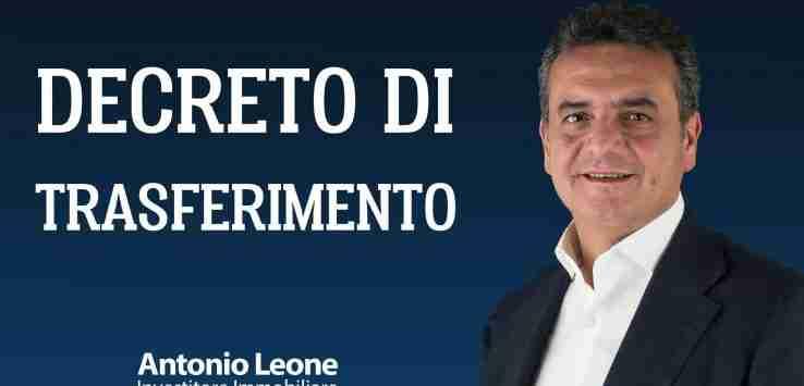 Antonio Leone Decreto di Trasferimento